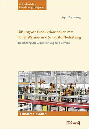 Lüftung von Produktionshallen mit hoher Wärme- und Schadstoffbelastung