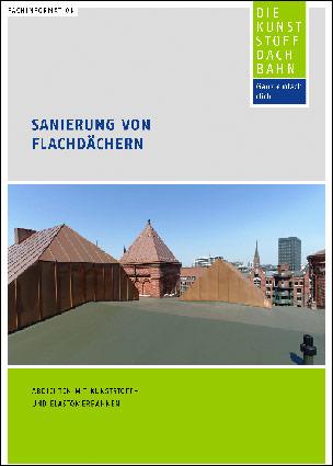 """Fachinformation """"Sanierung von Flachdächern"""" mit Checklisten vom Industrieverband Kunststoff-Dach- und Dichtungsbahnen"""