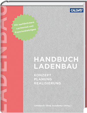 Handbuch Ladenbau: Konzept – Planung - Realisierung
