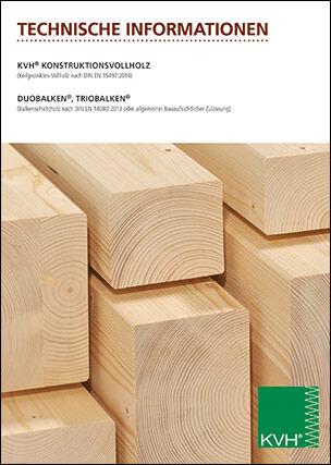 """Broschüre """"Technische Informationen KVH, Duobalken, Triobalken"""" der Überwachungsgemeinschaft Konstruktionsvollholz"""
