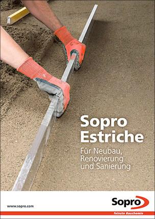 Sopro Estriche – für Neubau, Renovierung und Sanierung