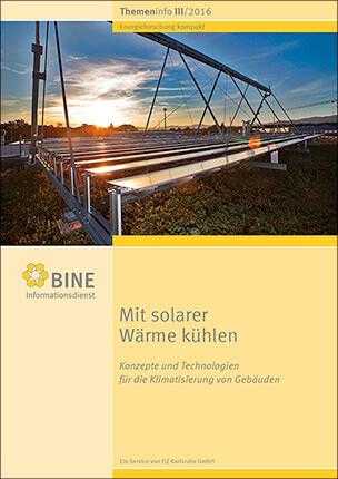 """BINE-Themeninfo """"Mit solarer Wärme kühlen"""""""