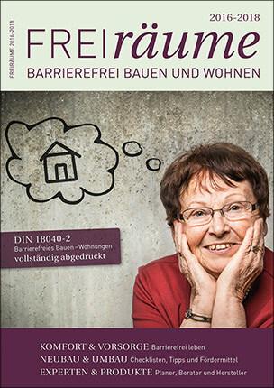 """""""FreiRäume 2016-2018"""", Ratgeber für barrierefreies Bauen und Wohnen"""