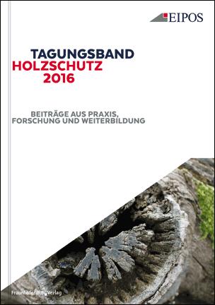 Tagungsband Holzschutz 2016