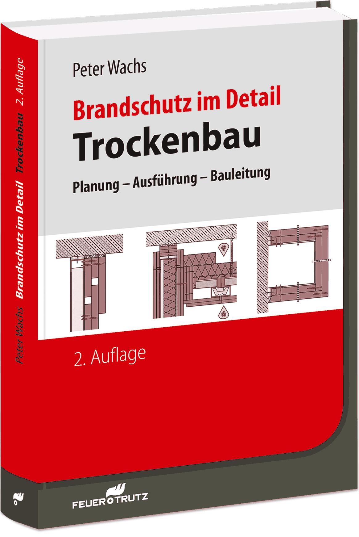 Auf 480 Seiten: Brandschutz im Detail - Trockenbau