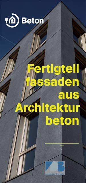 Fertigteilfassaden aus Architekturbeton- kein Hexenwerk aber gebaute Ingenieurskunst