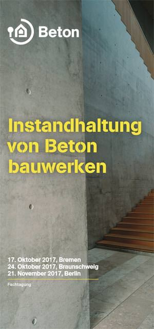 """Fachtagung """"Instandhaltung von Betonbauwerken"""" in Bremen, Braunschweig und Berlin"""