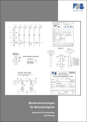 """Broschüre """"Musterzeichnungen für Betonfertigteile"""""""