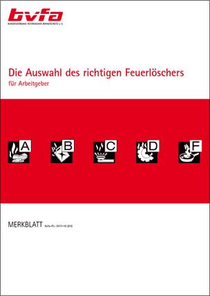"""bvfa-Merkblatt """"Die Auswahl des richtigen Feuerlöschers für Arbeitgeber"""""""
