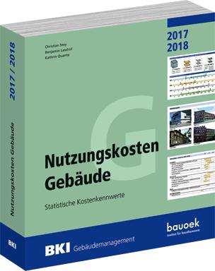 Nutzungskosten Gebäude 2017/2018- Statistische Kostenkennwerte