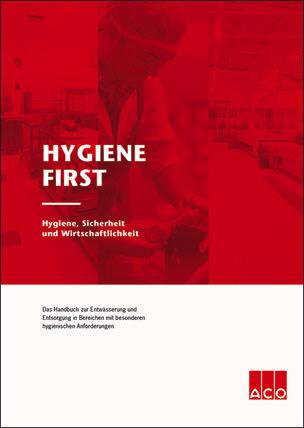 """""""Hygiene First"""": Handbuch zur Entwässerung in Bereichen mit besonderen hygienischen Anforderungen"""