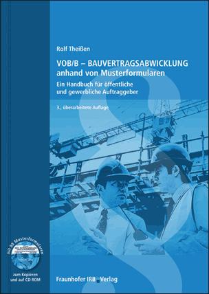 VOB/B- Bauvertragsabwicklung anhand von Musterformularen