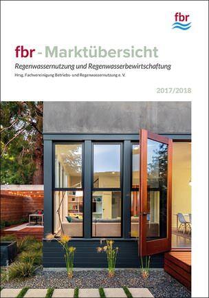 """fbr-Marktübersicht """"Regenwassernutzung und Regenwasserbewirtschaftung"""""""
