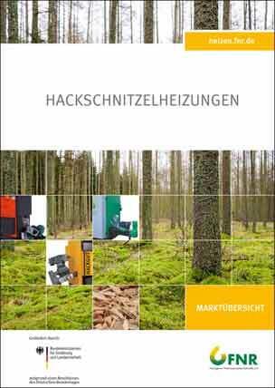 """Titelbild: FNR-Marktübersicht """"Hackschnitzel-Heizungen"""""""
