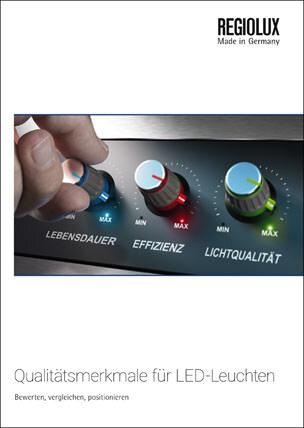 """Regiolux Broschüre """"Qualitätsmerkmale für LED-Leuchten"""""""