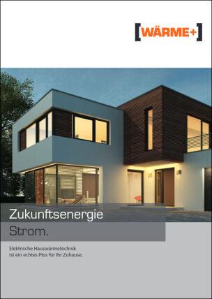 """Broschüre """"Zukunftsenergie Strom"""""""