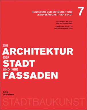 """Konferenz-Band """"Die Architektur der Stadt und ihre Fassaden"""""""