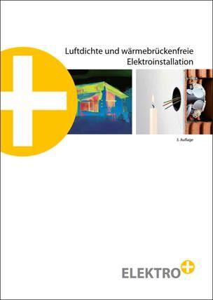 """Broschüre """"Luftdichte und wärmebrückenfreie Elektroinstallation"""""""