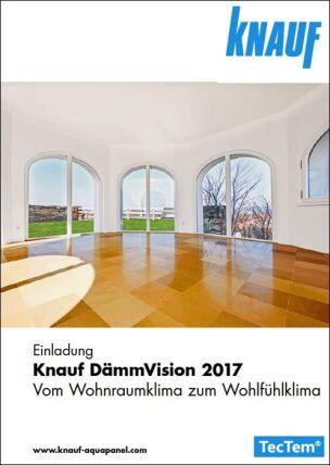"""DämmVision 2017: """"Vom Wohnraumklima zum Wohlfühlklima"""""""