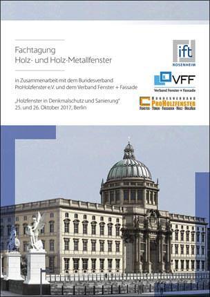 Fachtagung Holz- und Holz-Metallfenster am 25. und 26. Oktober in Berlin