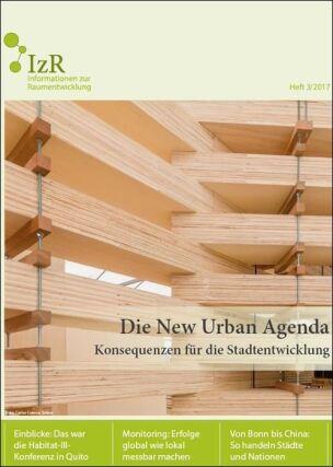 """""""Die New Urban Agenda – Konsequenzen für die Stadtentwicklung"""" im IzR-Heft 3"""