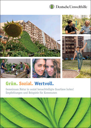 """DUH-Broschüre """"Grün. Sozial. Wertvoll. Gemeinsam Natur in sozial benachteiligte Quartiere holen!"""""""