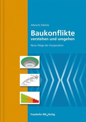 Fachbuch: Baukonflikte verstehen und umgehen
