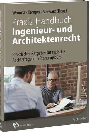 Fachbuch: Praxis-Handbuch Ingenieur- und Architektenrecht