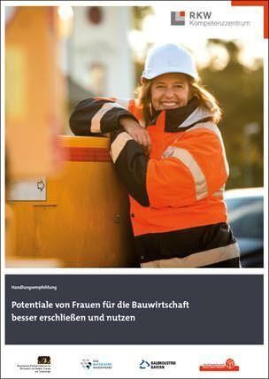 """Handlungsempfehlung """"Potentiale von Frauen für die Bauwirtschaft besser erschließen und nutzen"""""""