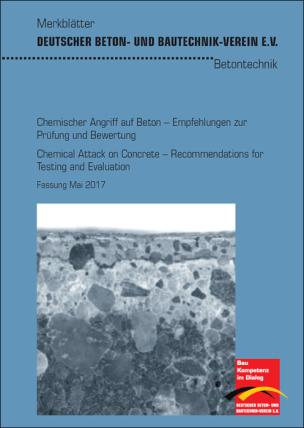 """DBV-Merkblatt """"Chemischer Angriff auf Beton – Empfehlungen zur Prüfung und Bewertung"""""""