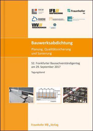 Bauwerksabdichtung – Planung, Qualitätssicherung und Sanierung