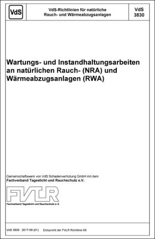 """Richtlinie 3830:2017-09 (01) """"Wartungs- und Instandhaltungsarbeiten an natürlichen RWA"""""""