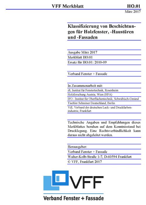 """HO.01: 2017-03 """"Klassifizierung von Beschichtungen für Holzfenster, -Haustüren und -Fassaden"""""""