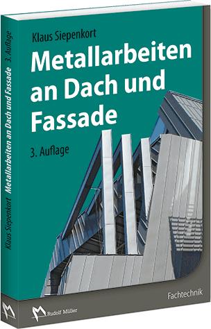 Metallarbeiten an Dach und Fassade
