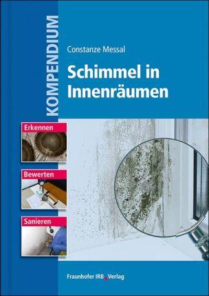 """Kompendium """"Schimmel in Innenräumen"""""""