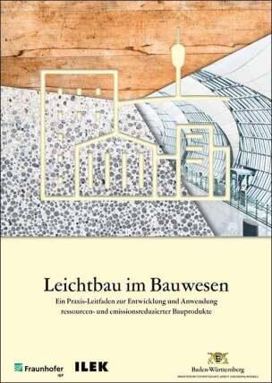 """Praxisleitfaden """"Leichtbau im Bauwesen"""""""
