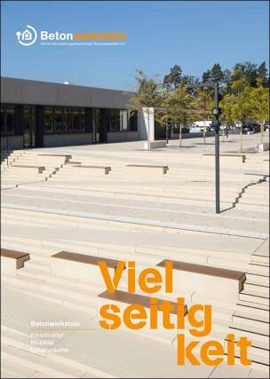 "info-b Broschüre ""Betonwerkstein: Infrastruktur, Mobilität, Lebensräume"""