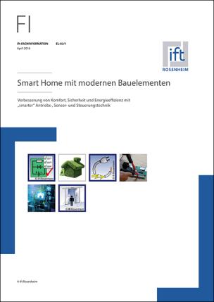 """ift-Fachinformation EL-03/1 """"Smart Home mit modernen Bauelementen"""""""