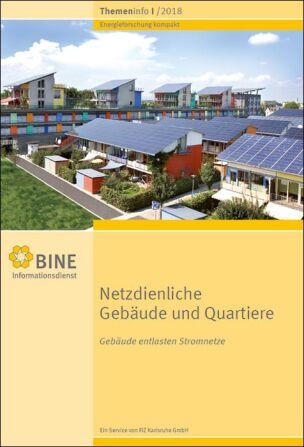 """BINE-Themeninfo """"Netzdienliche Gebäude und Quartiere"""" (I/2018)"""