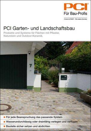 """PCI-Segmentbroschüre """"PCI Garten- und Landschaftsbau- Produkte und Systeme für Flächen mit Pflaster, Naturstein und Outdoorkeramik"""""""
