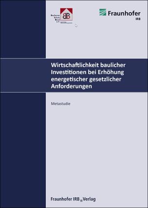 """Metastudie """"Wirtschaftlichkeit energieeffizienten Bauens"""""""
