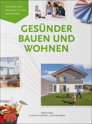 Gesünder Bauen und Wohnen – Ratgeber für Baufamilien und Renovierer