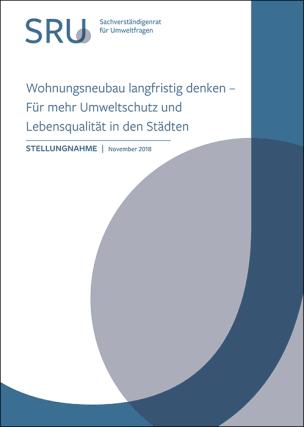 """Stellungnahme: """"Wohnungsneubau langfristig denken - Für mehr Umweltschutz und Lebensqualität in den Städten"""""""