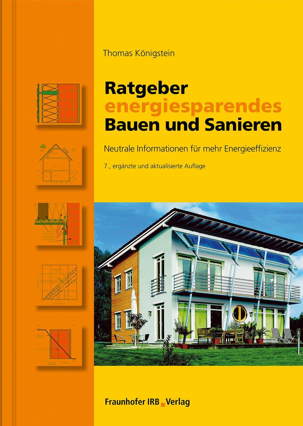 238-seitiger Ratgeber energiesparendes Bauen und Sanieren