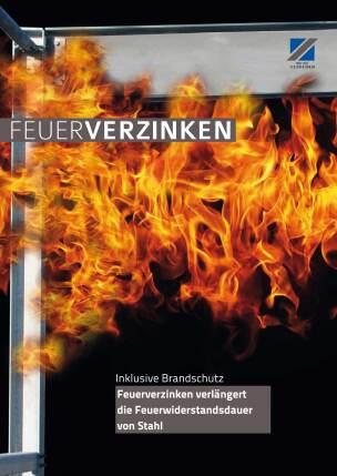 """Broschüre """"Inklusive Brandschutz - Feuerverzinken verlängert die Feuerwiderstandsdauer von Stahl"""""""