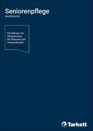 """Whitepaper """"Seniorenpflege- Gestaltung von Pflegeheimen für Senioren und Demenzkranke"""""""