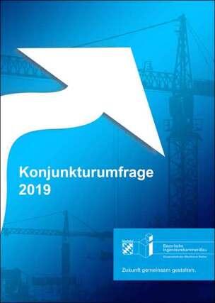 Konjunkturumfrage 2019 der Bayerischen Ingenieurekammer-Bau