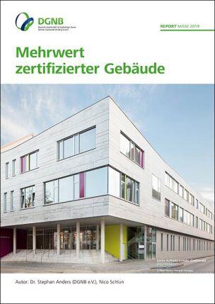 "Report ""Mehrwert zertifizierter Gebäude"""