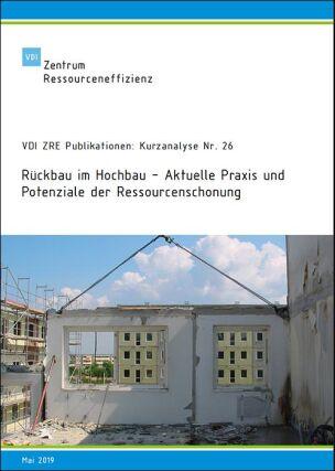 """Kurzanalyse """"Rückbau im Hochbau"""""""