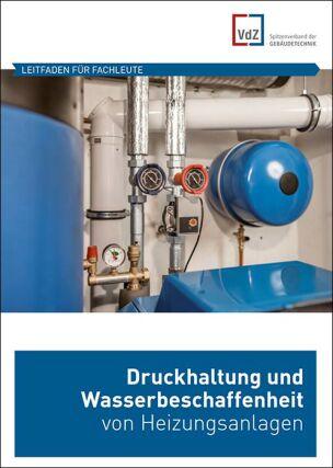 """Leitfaden """"Druckhaltung und Wasserbeschaffenheit von Heizungsanlagen"""""""